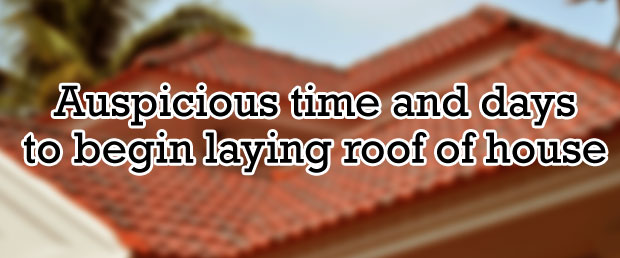 laying roof according to vastu