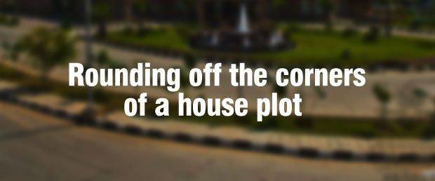rounding off corners of house plot