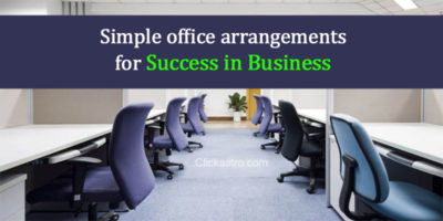 Simple office arrangements for success in business