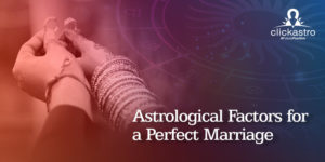 perfect marriage factors